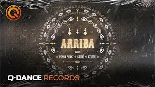 Psyko Punkz & Coone & KELTEK - Arriba | Official video | Q-dance Records