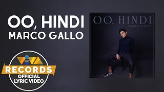 Oo, Hindi -  Marco Gallo (Official Lyric Video)