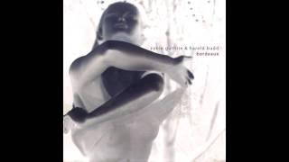 Harold Budd & Robin Guthrie - Bordeaux (2011) (Full Album) [HQ]