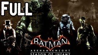 Batman Arkham Knight Season of Infamy Full DLC Walkthrough (All 4 Most Wanted Missions)