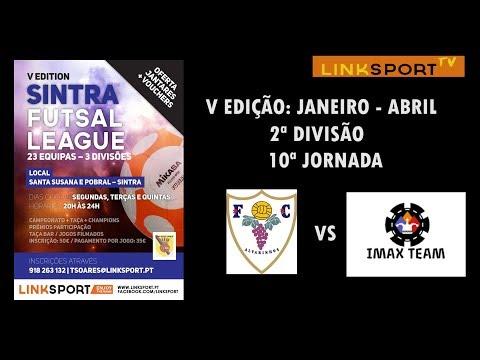 V Edição Sintra Futsal League 2ªDiv 10ªJorn FC Alvarinhos vs Imax Team 3-0