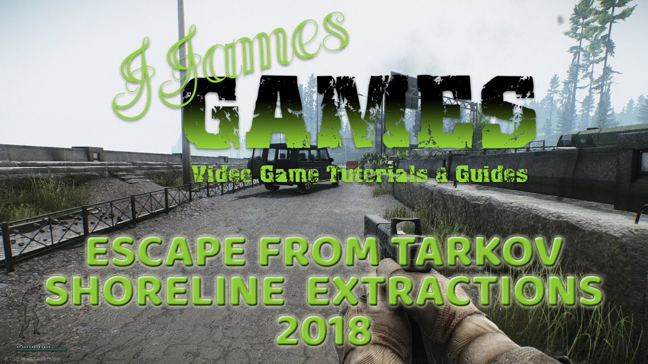 Escape From Tarkov Video Guides 2018 - Online Survival