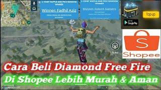Cara Beli Diamond Free Fire Di Shopee Lebih Murah Dan Aman