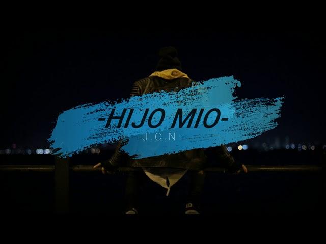 Hijo Mio / -JCN-
