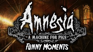 Amnesia: A Machine For Pigs - Scary/Funny Moments Montage!