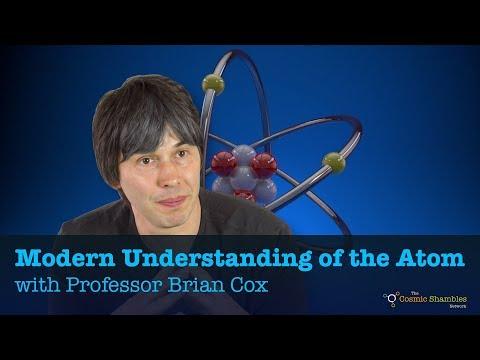 Understanding the Modern Atom with Professor Brian Cox