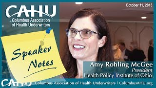 CAHU Speaker Notes: Amy Rohling McGee, President, Health Policy Institute of Ohio | October 11, 2018