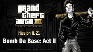 GTA 3 - iPad Walkthrough - Mission #21 - Bomb Da Base: Act II