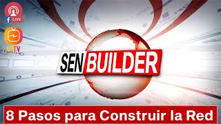 SEN Builder - 8 Pasos para Construir la Red