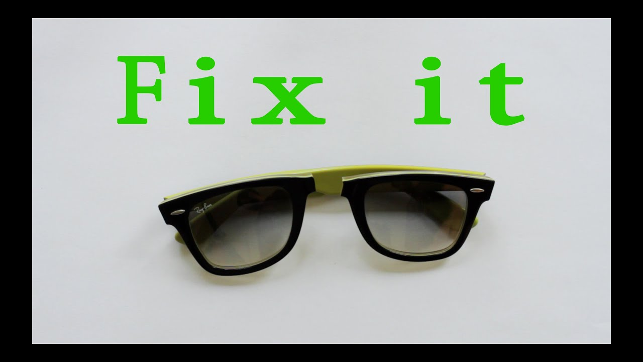 How to fix your ray ban wayfarer - YouTube