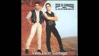 Zezé di Camargo e Luciano - Vem ficar comigo