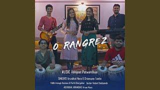 O Rangrez (feat. Chinmayee Tambe & Arundhati Nene) (Revised)