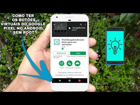 Como ter os botões virtuais do Google Pixel no Android Sem Root