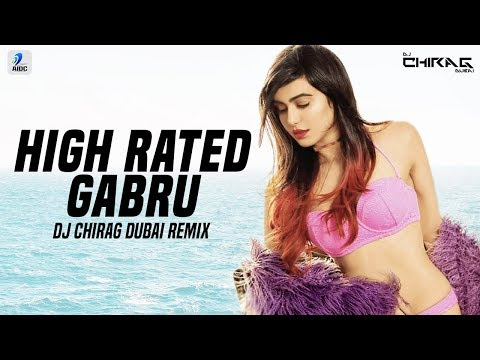 High Rated Gabru (Remix) | DJ Chirag Dubai | Guru Randhawa | AIDC