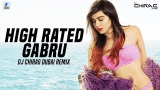 High Rated Gabru (Remix) | DJ Chirag Dubai | Guru Randhawa | AIDC