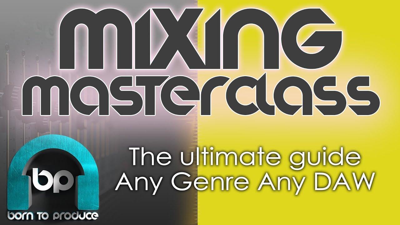 Masterclass - Mixing EDM