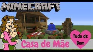 MINECRAFT   Tour Pela Casa da MAMÃE