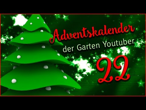 adventskalender der garten youtuber 22 adventskalender gewinnspiel youtube. Black Bedroom Furniture Sets. Home Design Ideas
