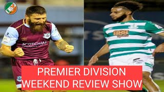 League Of  Reland - SSE Airtricity Premier Division - Weekend Review Show