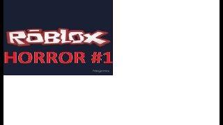 Roblox #1 Ch'i juego kinh d ' Juega juego de terror - GHR-Youtuber