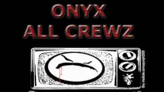 ONYX - ALL CREWZ ( RARE 1990
