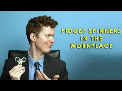 Fidget Spinners In The Workplace
