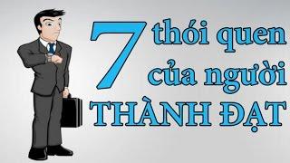 7 thói quen của người thành đạt | Dang HNN