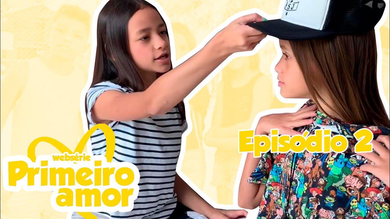 PRIMEIRO AMOR -  O NOVO GAROTO (Episódio 2) - WEB SÉRIE