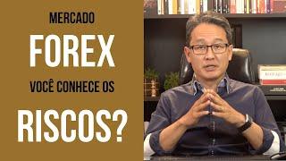 Mercado Forex você conhece os riscos?