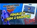 Finale Du BasketStore Trophy 100€ feat AXAEL