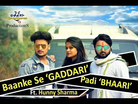 Baanke Se 'GADDARI' || Ft. Hunny Sharma || Crazy Creatures Productions