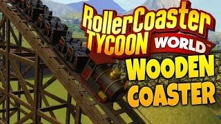 RollerCoaster Tycoon World Gameplay - Mountain Winding Wooden Coaster! (RCTW Beta)