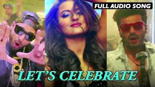 Let's Celebrate | Full Audio Song | Tevar