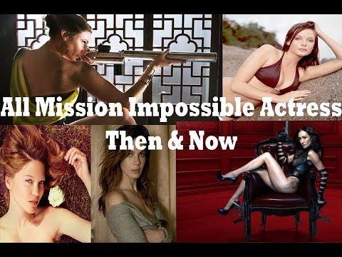 All Mission Impossible Actress Then & Now (1996 - 2018)