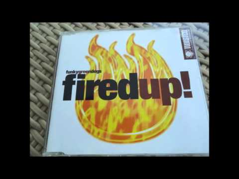 Funky Green Dogs  Fired Up! Club 69 Edit CD Single