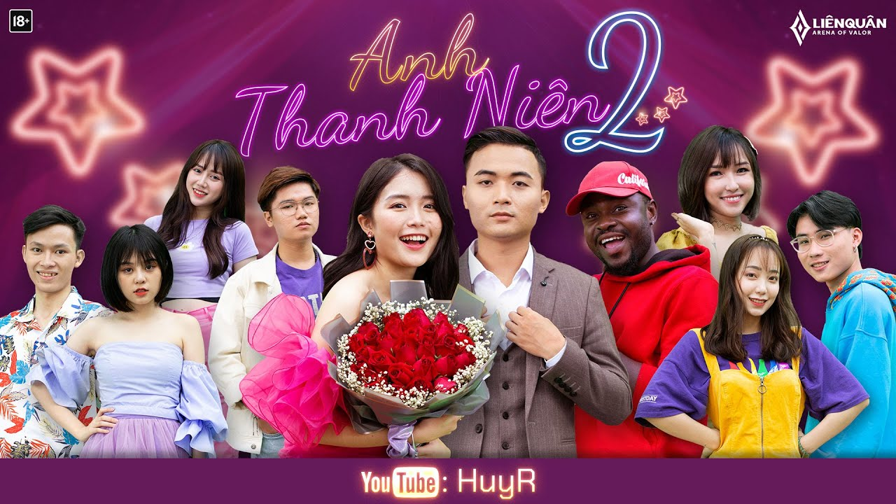 Anh Thanh Niên 2 – HuyR x Liên Quân   OFFICIAL MV