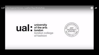 LCF x Art Against Knives: Leather Bag Workshop Thumbnail