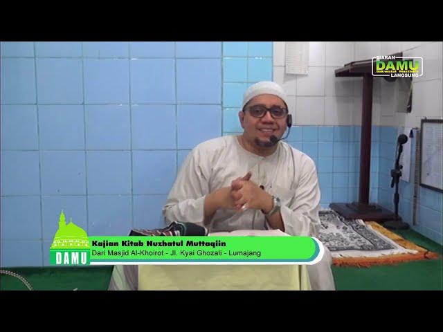 Kajian Kitab Nuzhatul Muttaqiin 2019-08-21 - Arti Taubatan Nashuha