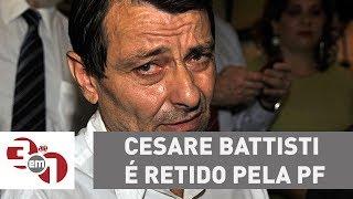 Cesare Battisti é retido pela PF próximo à fronteira entre Brasil e Bolívia