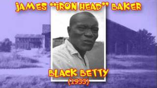 James Iron Head Baker - Black Betty (1933)
