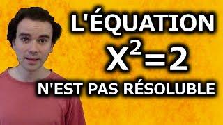 L'équation x²=2 n'est pas résoluble - Micmaths
