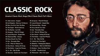 Top 100 Greatest Rock Songs Of All Time | Best Classic Rock Collection