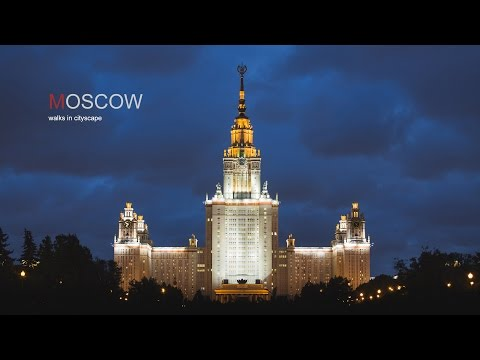 MOSCOW - walks in cityscape | Москва time-lapse & Hyperlapse