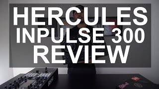 DJ Tips - Hercules DJControl Inpulse 300 Review