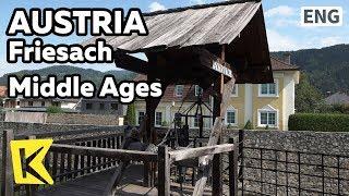 【K】Austria Travel-Friesach[오스트리아 여행-프리자흐]중세 체험 도시/Middle Ages/Friesach/Moat/Baker/Burg