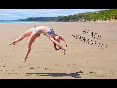 GYMNASTICS AT THE BEACH ▶2:34