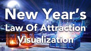 Law of Attraction Guided Sleep Meditation, New Year's Resolution,  Manifest A Better Life