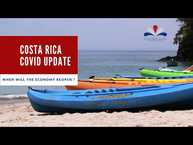 Costa Rica Covid Update - When will the economy reopen ?