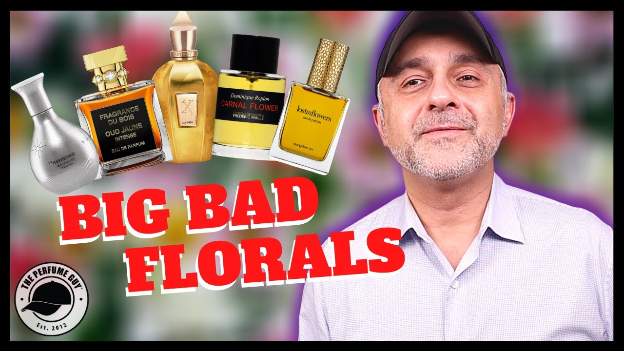 10 AWESOME BIG BAD FLORAL FRAGRANCES | BEAST-MODE FLORAL PERFUMES RANKED