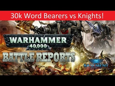 Warhammer 40k Batrep, TBMC, 1850 Imperial Knights vs. 30k Word Bearers, Battle Report